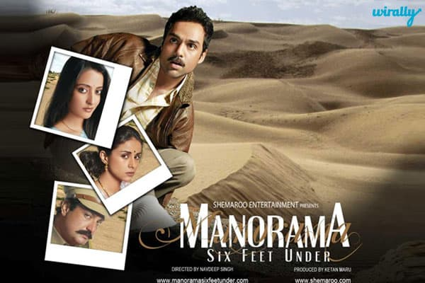Manorama Six Feet under,Abhay Deol, Gul Panag,Raima Sen