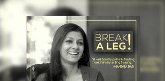 Break a Leg,GreenRoomDiaries,NanditaDas
