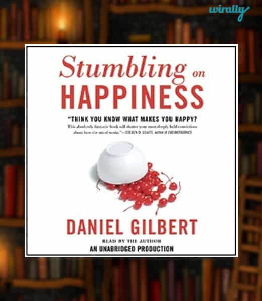 Stumbling upon Happiness-Daniel Gilbert