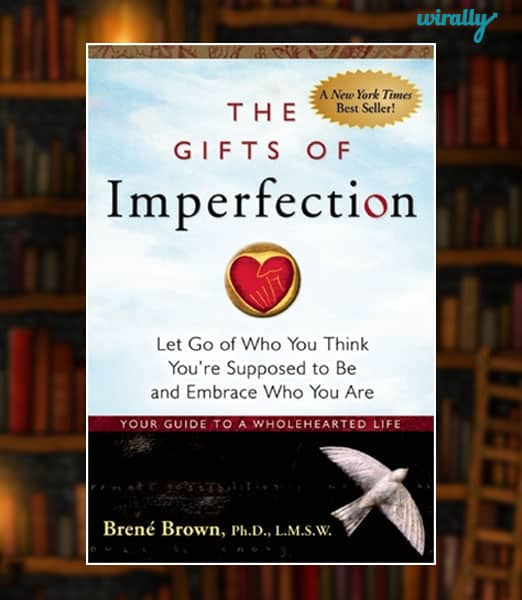 The Gifts of Imperfections-Brene Brown