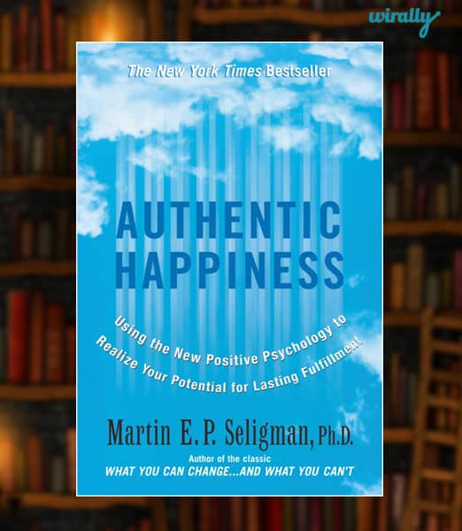Authentic Happiness-Martin Seligman