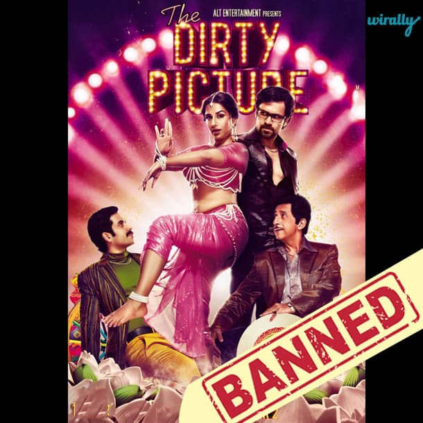 The Dirty Picture-Movies That Have been banned in Pakistan