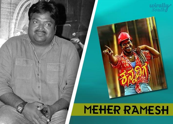 Meher Ramesh : Veera Kannadiga-Telugu Directors
