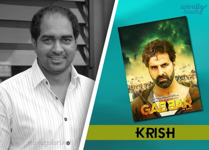 Krish : Gabbar-Telugu Directors