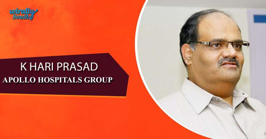 K HARI PRASAD - Apollo Hospitals Group-Personalities from Telugu States