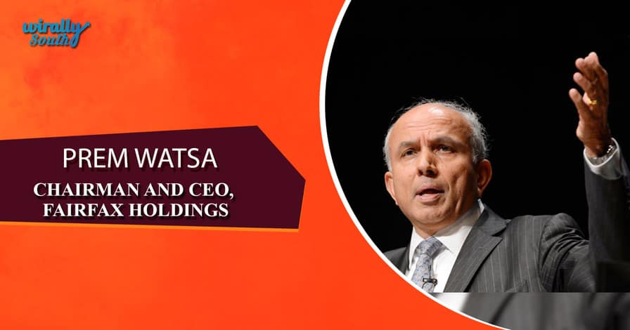 PREM WATSA - Chairman and CEO, Fairfax Holdings-Personalities from Telugu States