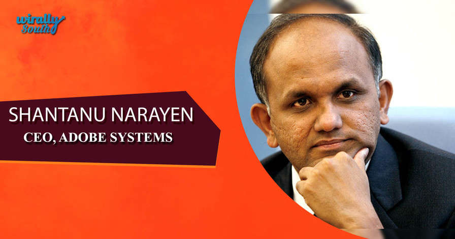 SHANTANU NARAYEN - CEO, ADOBE SYSTEMS-Personalities from Telugu States