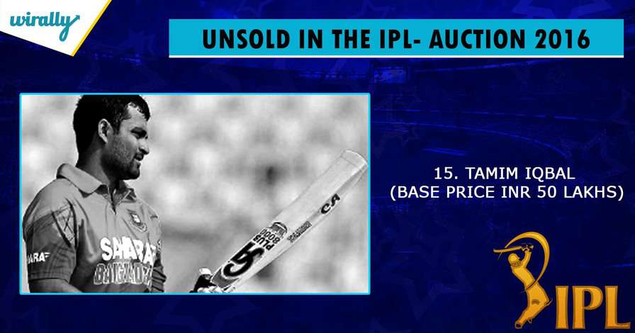 Tamim Iqbal-unsold players in IPL 2016