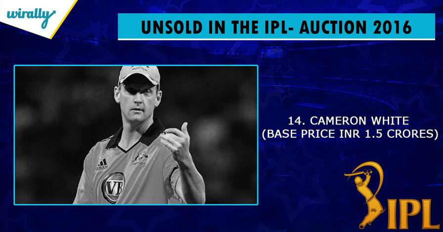 Cameron White-unsold players in IPL 2016