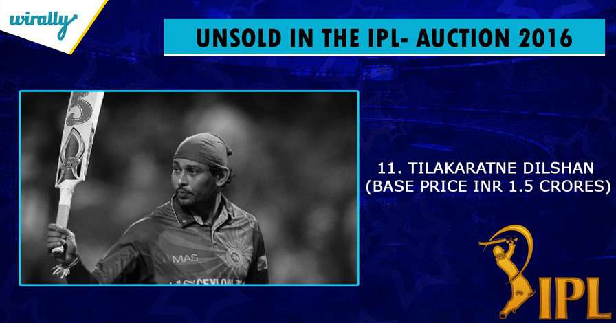dILSHAN-unsold players in IPL 2016
