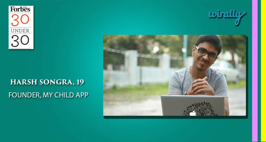 Harsh Songra-My Child App