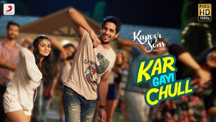 Kar Gayi Chull,Kapoor and Sons,Alia Bhatt,Sidharth Malhotra