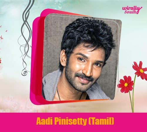 Aadi Pinisetty (Tamil)