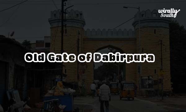 Old Gate of Dabirpura
