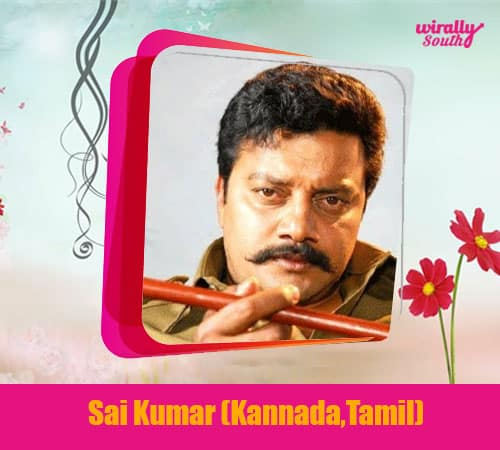 Sai Kumar (Kannada,Tamil)