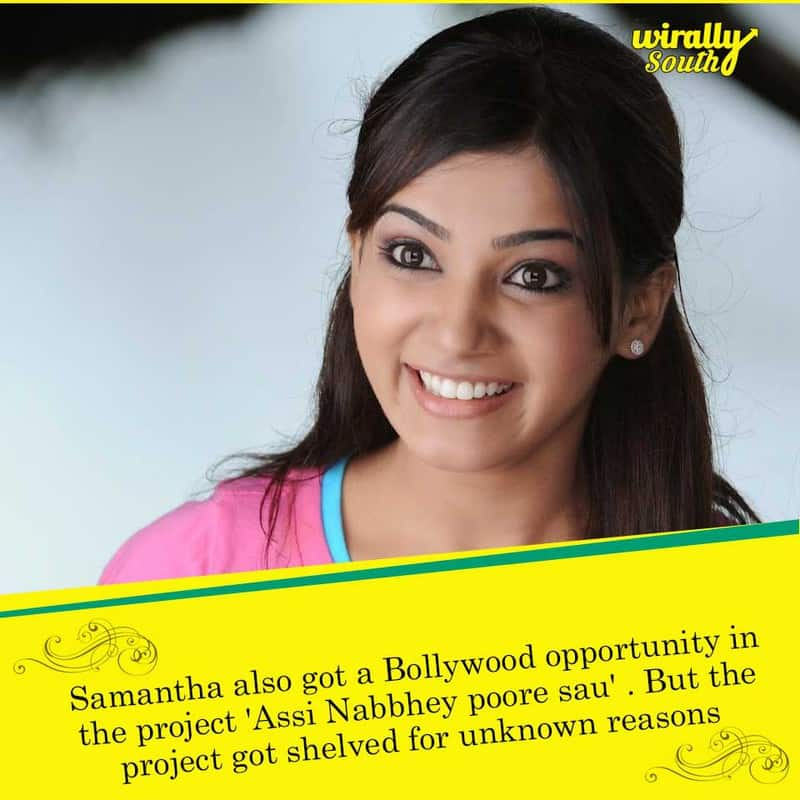 Samantha also got a Bollywood opportunity
