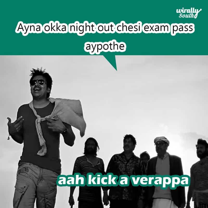 vAyna okka night out chesi exam pass aypothe,