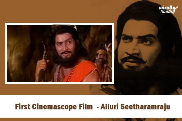 First Cinemascope Film - Alluri Seetharamraju