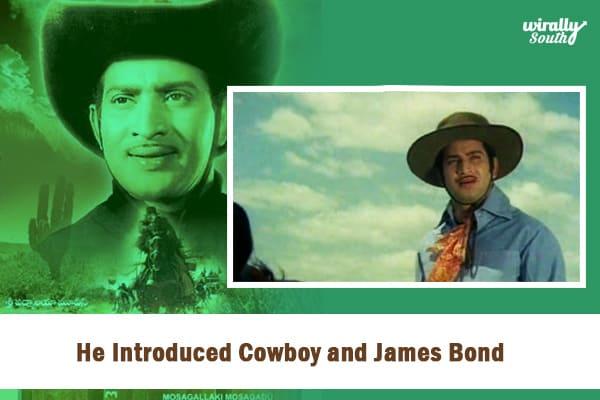 Introduced Cowboy and James Bond