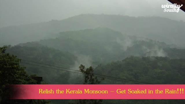 Relish the Kerala Monsoon – Get Soaked in the Rain