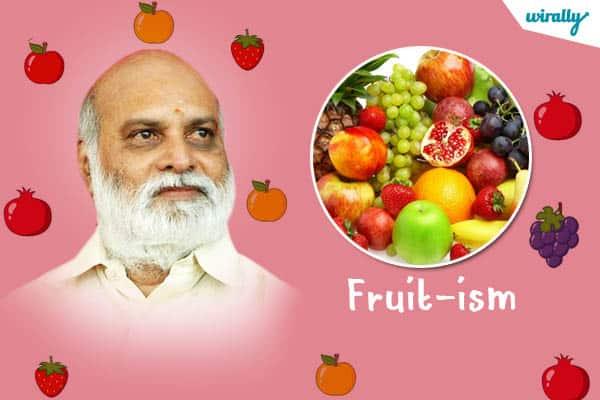 Fruit-ism