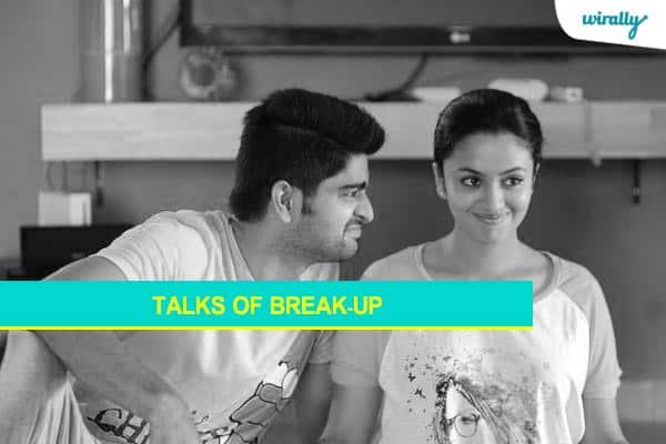 Talks of break-up