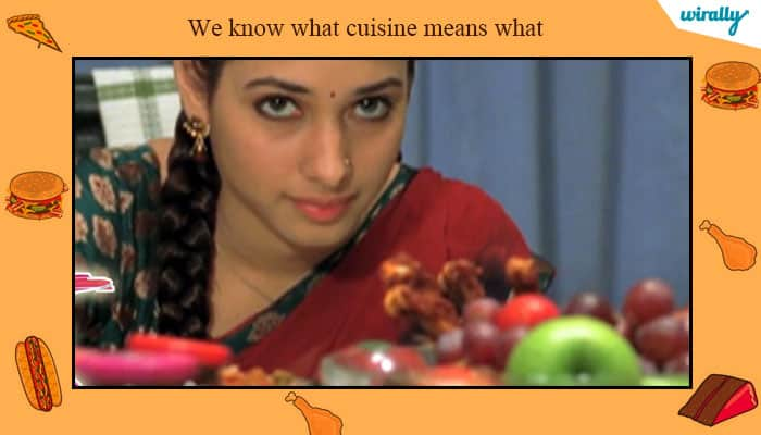 We know what cuisine means what