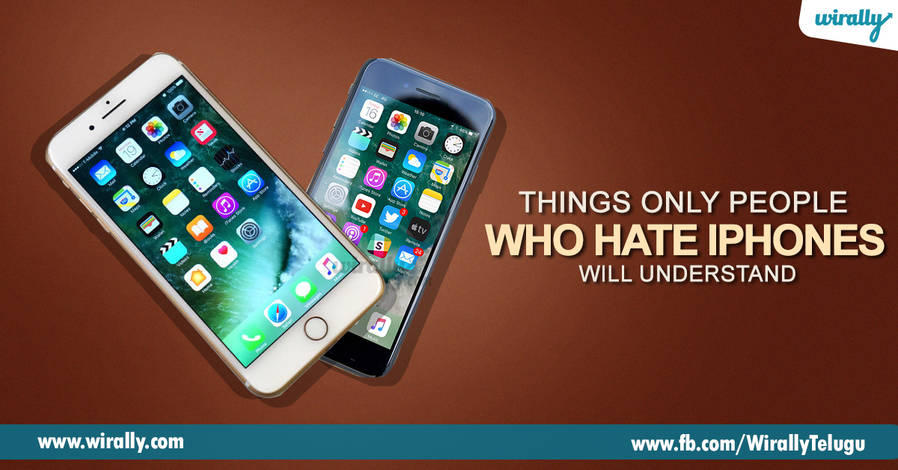10 things only people who hate iphones will understand   wirally