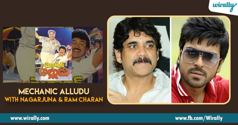 6. Mechanic Alludu with Nagarjuna and Ram Charan