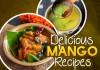 Delicious Raw Mango Recipes