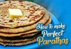 How To Make Perfect Parathas