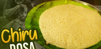 Know about the Famous Chiru Dosa