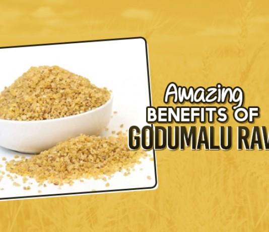 Amazing Benefits Of Godhuma Rava