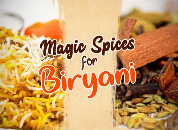 10 Magic Spices for a Delicious & Mouth-Watering Biryani