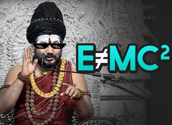 Swami Nithyananda Disproves Einstein Famous Emc Equation