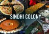 Sindhi Colony A Food Lover Paradise