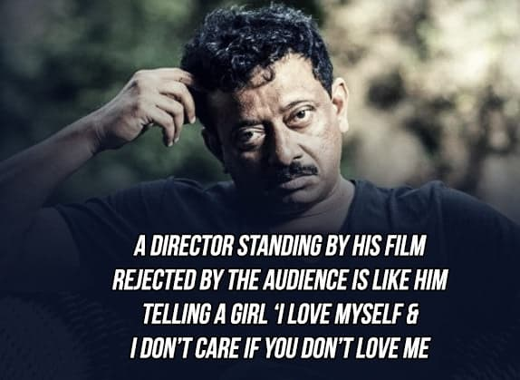 RGV Quotes : Here Are A Few Quotes by Ram Gopal Varma