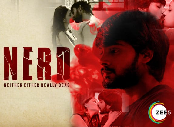 NERD : The First Adult And Psycho Thriller Telugu Web Series