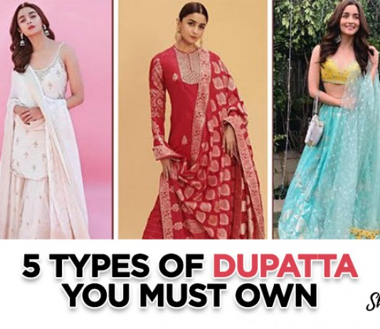 Different Varieties Of Dupattas Every Girl Must Own