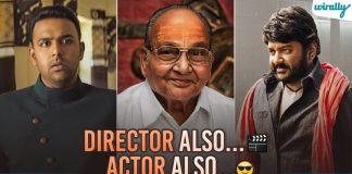 Director also actor also