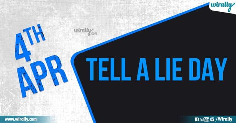 Tell A Lie Day