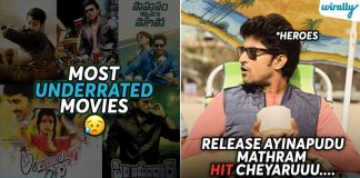 Most Underrated Telugu Movies Of This Decade Which Deserves A Second Chance At Box Office