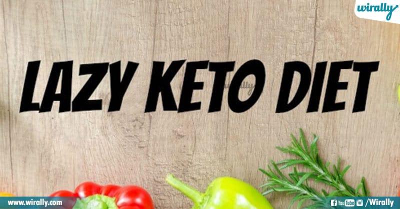 Lazy Keto Diet