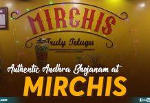 Authentic Andhra Bhojanam At Mirchis