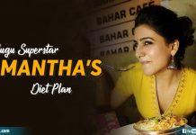 Samanthas Diet Plan