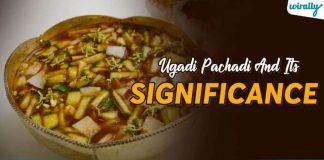 Ugaadi Pachhadi And Its Significance