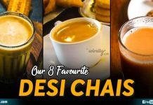 Our 8 Favourite Desi Chais
