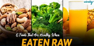 6 Foods That Are Healthy When Eaten Raw