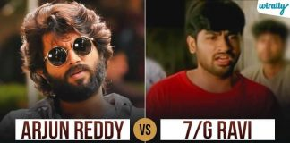 Arjun Reddy Vs 7g Ravi