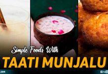 Simple Foods With Taati Munjalu